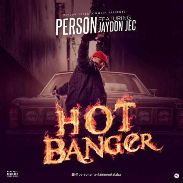 Person Ft. Jaydon Jec – Hot Banger art