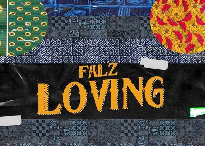 Falz-–-Loving