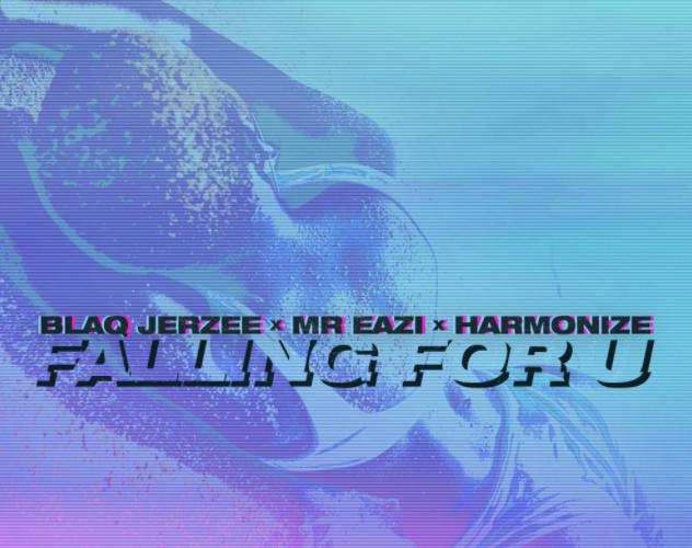 Blaq-Jerzee-Mr-Eazi-Harmonize-Falling-For-U-mp3-image
